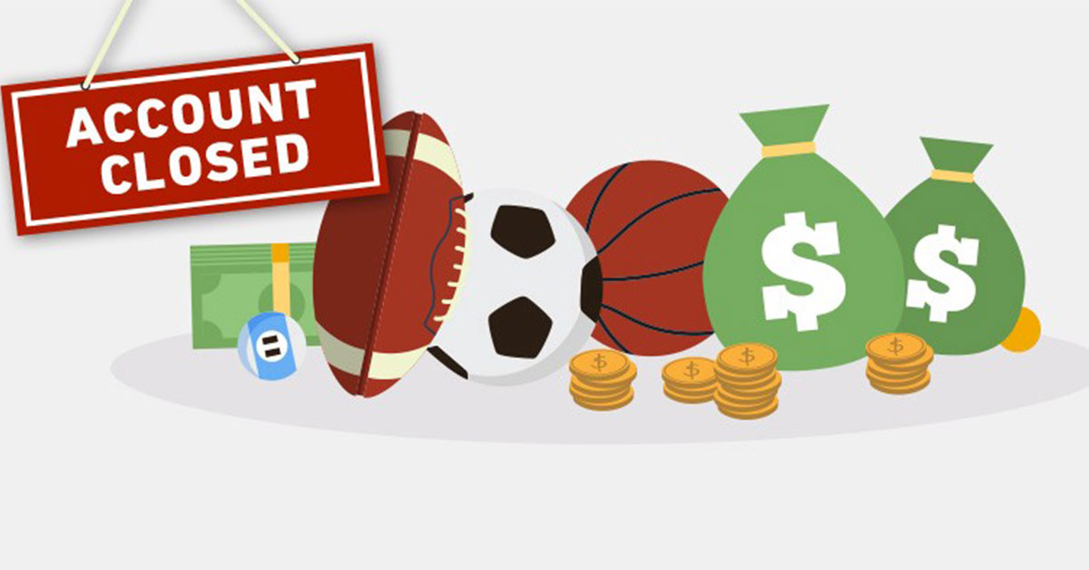 : Reasons Why Online Bookmakers Close User Accounts